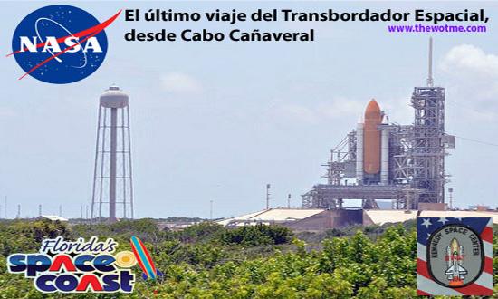 El último viaje del Transbordador Espacial desde Cabo Cañaveral - cabo canaveral florida - El último viaje del Transbordador Espacial desde Cabo Cañaveral