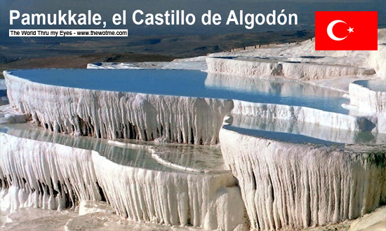 Pamukkale, el Castillo de Algodón - pamukkale turquia - Pamukkale, el Castillo de Algodón