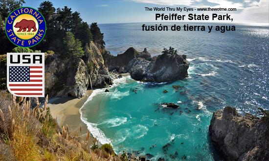 Pfeiffer State Park, fusión de tierra y agua - pfeiffer state park california - Pfeiffer State Park, fusión de tierra y agua
