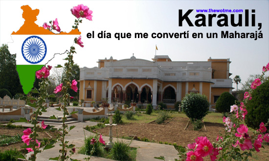 Karauli, el día que me convertí en un Maharajá en la India - karauli india - Karauli, el día que me convertí en un Maharajá en la India