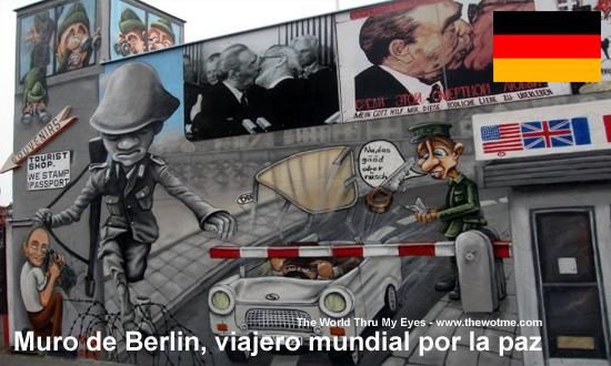Muro de Berlin, viajero mundial por la paz - muro berlin - Muro de Berlin, viajero mundial por la paz