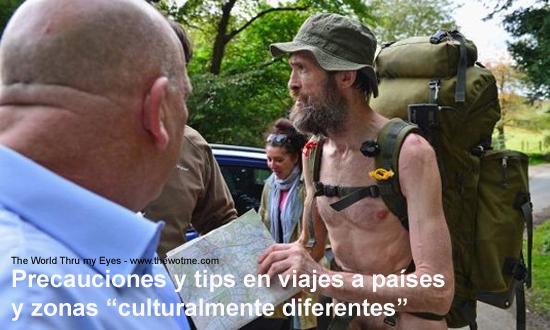"""Precauciones y tips en viajes a países y zonas """"culturalmente diferentes"""" - precaucion en viajes - Precauciones y tips en viajes a países y zonas """"culturalmente diferentes"""""""